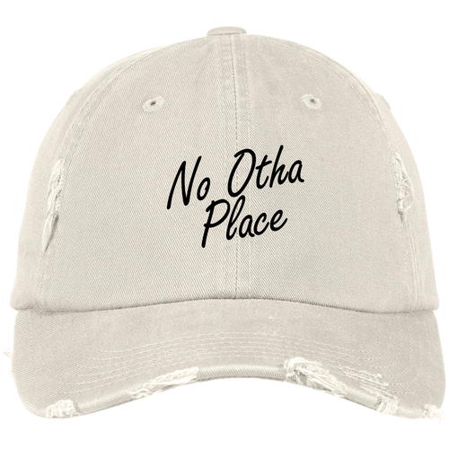 No Otha Place Dad Hat Distressed