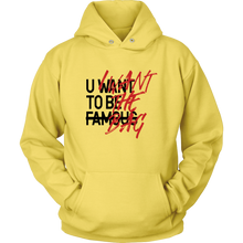 Load image into Gallery viewer, U WANT TO BE FAMOUS HOODIE (BLACK/RED)
