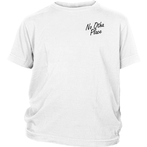 No Otha Place Youth Tee