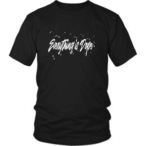 Everything Is Dope Black T Shirt