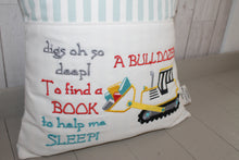 Load image into Gallery viewer, Digger with saying Children's Reading Book Cushion.