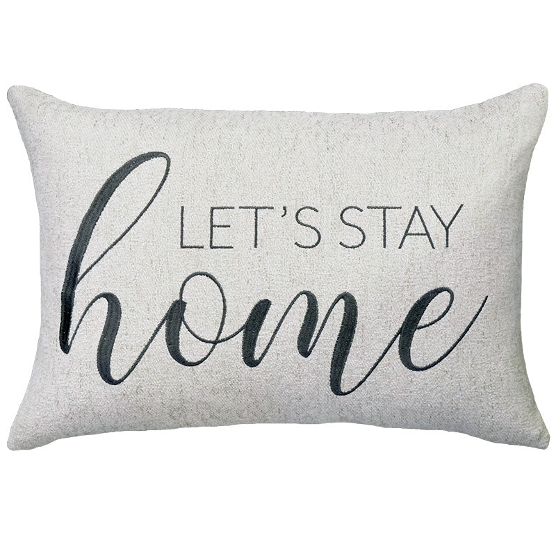 Let's Stay Home Embroidery on Cashio Pillow | Size 14X20 | Color Pearl