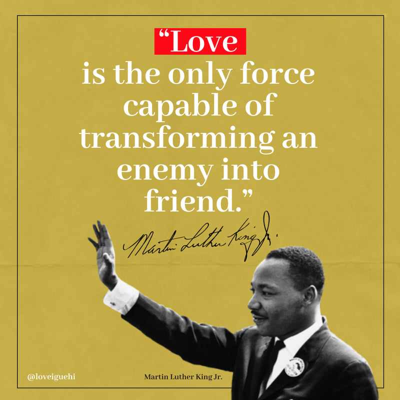 Martin Luther King Jr. Love