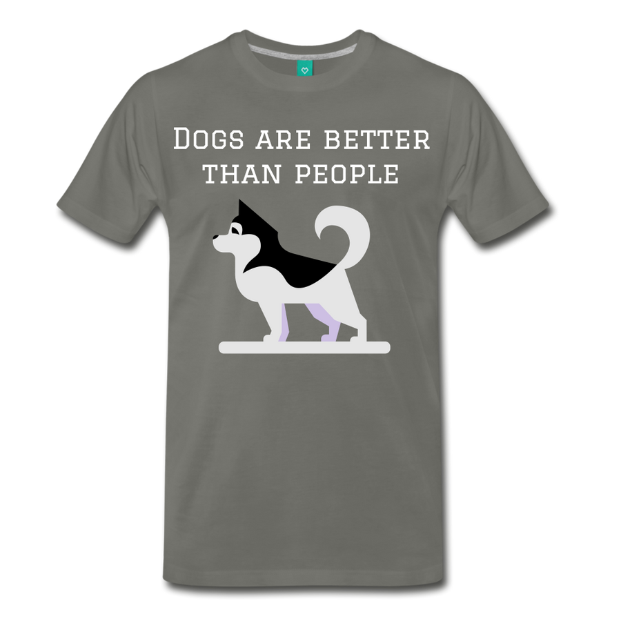 Dogs are better than people - asphalt gray