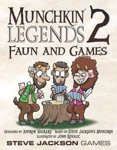 Munchkin legends 2 Faun and Games