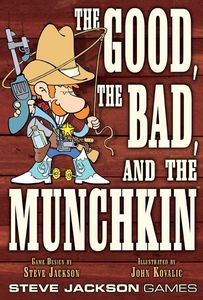The Good Bad and the Munchkin