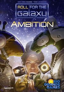 Roll for the Galaxy exp: Ambition