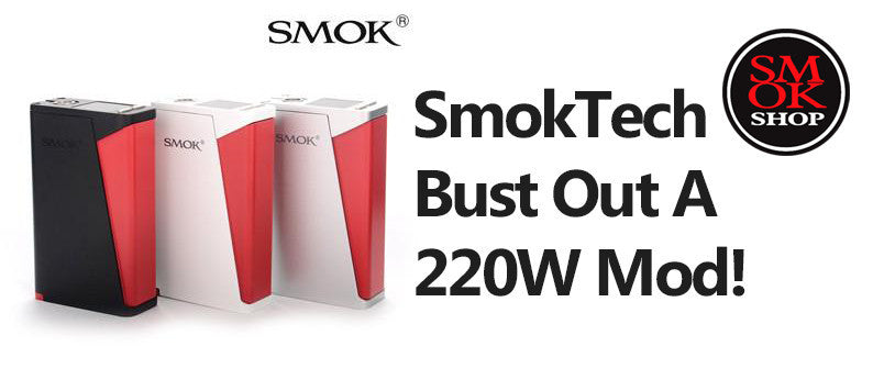 OMG SmokTech Bust Out A 220W Mod!