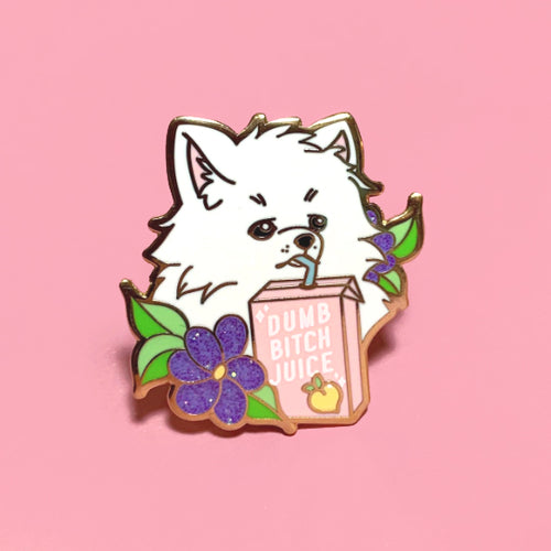 ENAMEL PIN | MEME | Dumb Bitch Juice