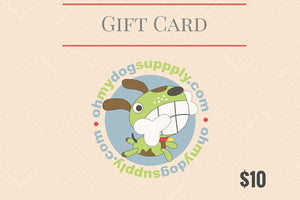 Gift Cards - Oh My Dog Supply