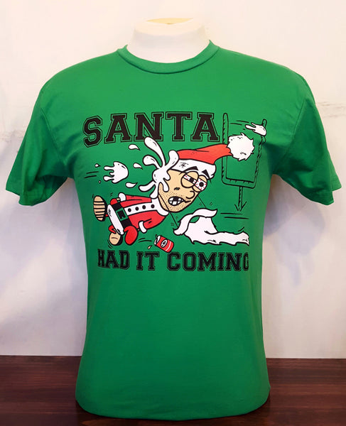 Santa Claus Had It Coming T-Shirt