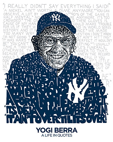 "Yankees Yogi Berra ""A Life in Quotes"" Print by Philly Word Art"