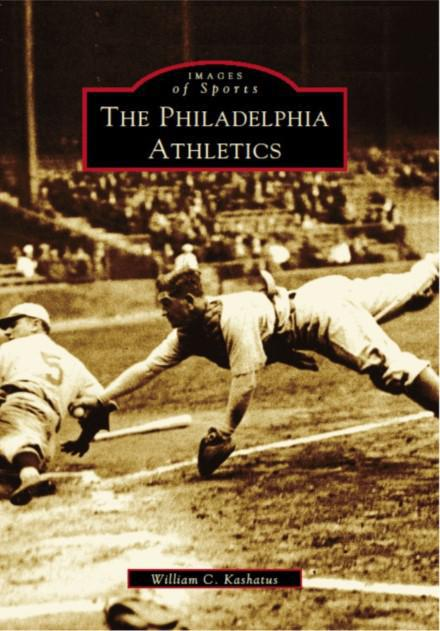 The Philadelphia Athletics History Book