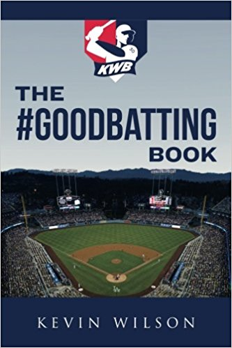 The #GoodBatting Book by Kevin Wilson