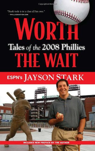 "Signed Copy of ""Worth the Wait"" by Jayson Stark"