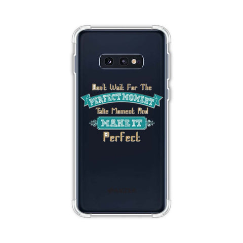Make Perfect Moment Soft Flex Tpu Case For Samsung Galaxy S10e