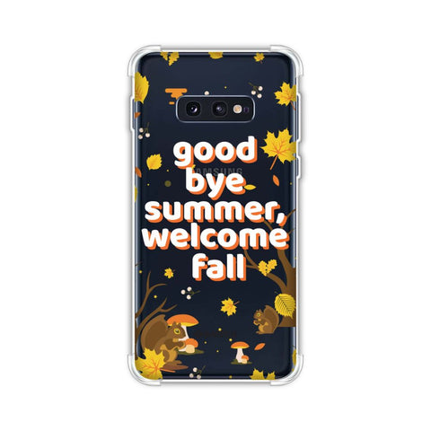 Goodbye Summer Soft Flex Tpu Case For Samsung Galaxy S10e
