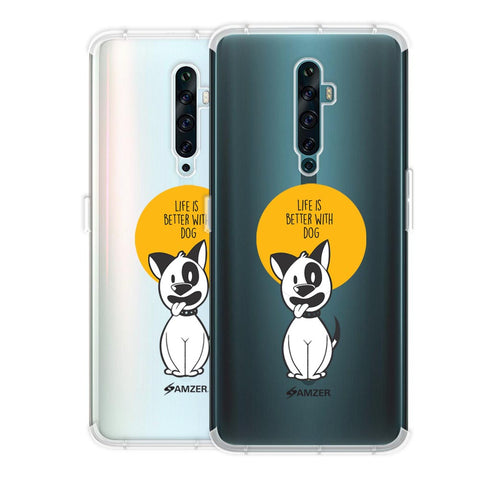 Life Is Better With A Dog Soft Flex Tpu Case For Oppo Reno2 F