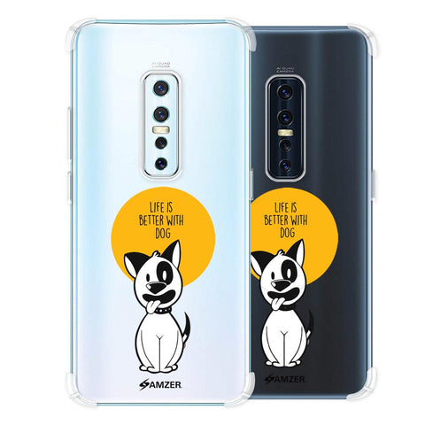 Life Is Better With A Dog Soft Flex Tpu Case For Vivo V17 Pro