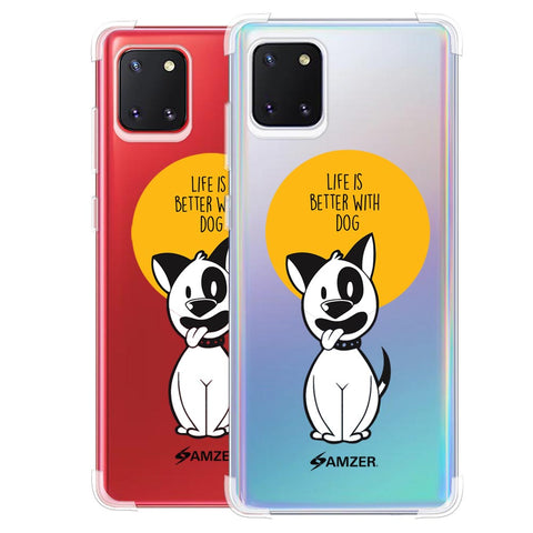 Life Is Better With A Dog Soft Flex Tpu Case For Samsung Galaxy Note10 Lite