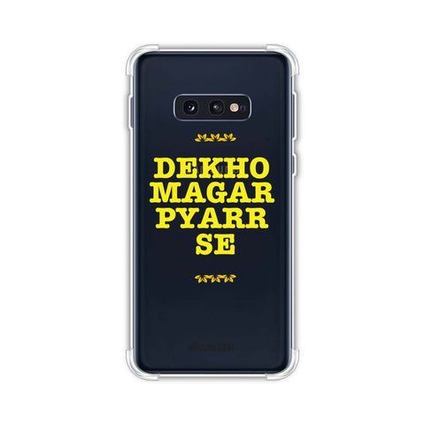 Dekho Magar Pyaar Se Soft Flex Tpu Case For Samsung Galaxy S10e