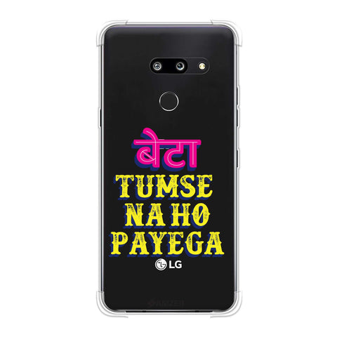 Tumse Naa Ho Payega Soft Flex Tpu Case For LG G8 ThinQ