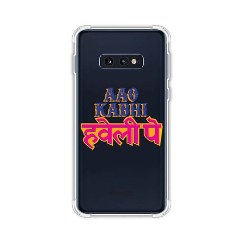 Aao Kabhi Soft Flex Tpu Case For Samsung Galaxy S10e
