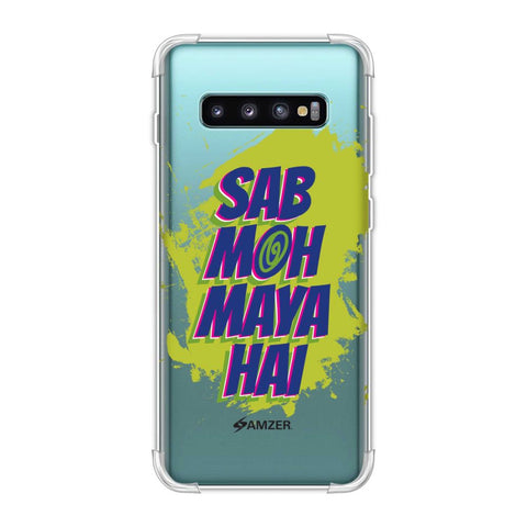 Sab Moh Maya Hai Soft Flex Tpu Case For Samsung Galaxy S10 Plus