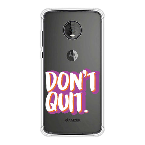 Dont Quit! Soft Flex Tpu Case For Motorola Moto Z4