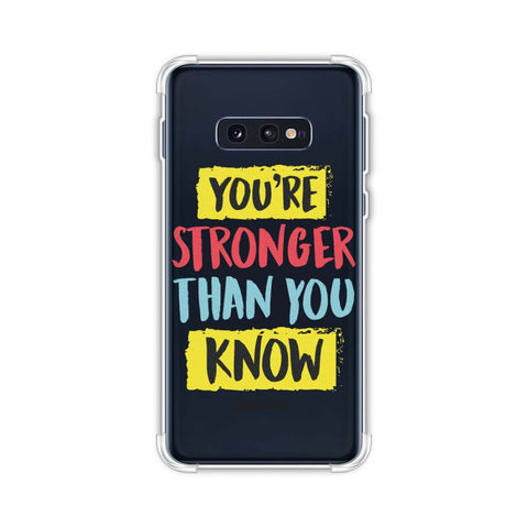 You Are Stronger Than.. Soft Flex Tpu Case For Samsung Galaxy S10e