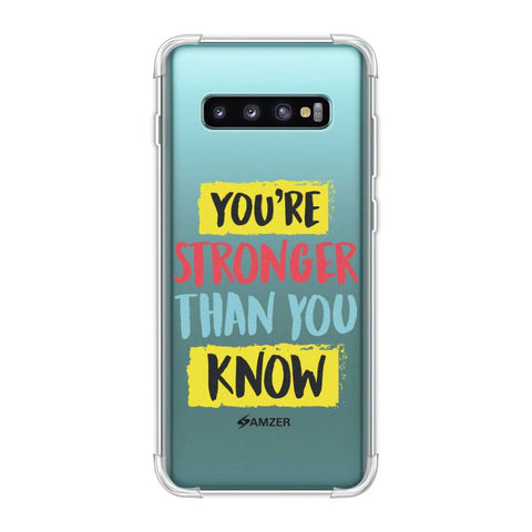 You Are Stronger Than.. Soft Flex Tpu Case For Samsung Galaxy S10 Plus