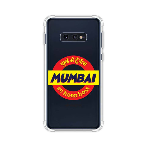 Mumbai Se Hu Boss Soft Flex Tpu Case For Samsung Galaxy S10e