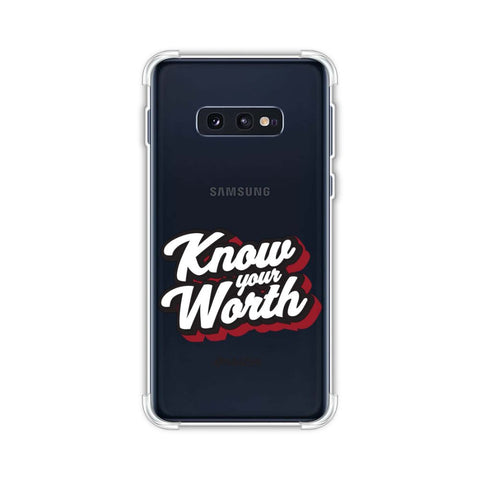Know Your Worth Soft Flex Tpu Case For Samsung Galaxy S10e