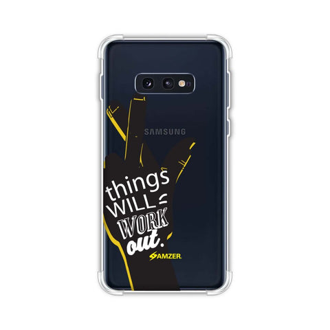 Things Will Work Out Soft Flex Tpu Case For Samsung Galaxy S10e