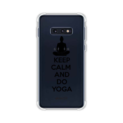 Keep Calm - Do Yoga Soft Flex Tpu Case For Samsung Galaxy S10e