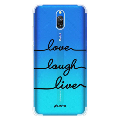 Love Laugh Live Soft Flex Tpu Case For Redmi 8A Dual