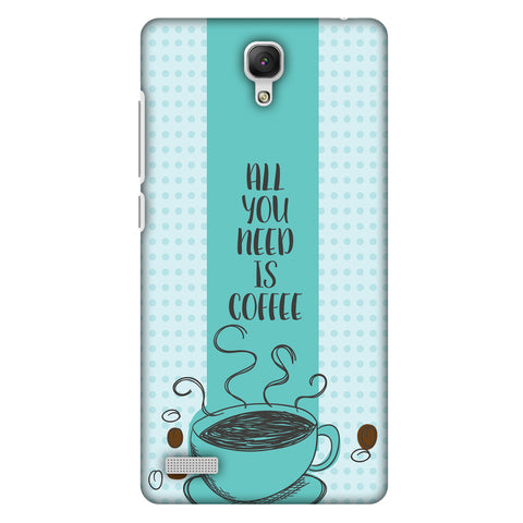 All You Need Is Coffee Slim Hard Shell Case For Xiaomi Redmi Note Prime