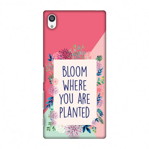 Bloom Where You Are.. Slim Hard Shell Case For Sony Xperia Z5 Premium