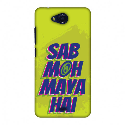 Sab Moh Maya Hai Slim Hard Shell Case For Micromax Canvas Play Q355 - AMZER Print