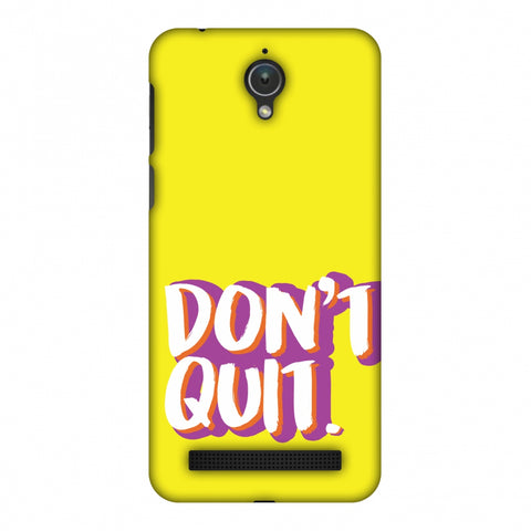 Dont Quit! Slim Hard Shell Case For Asus Zenfone Go ZC500TG