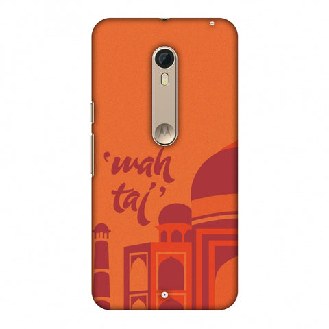 Wah Taj!! Slim Hard Shell Case For Motorola Moto X Style
