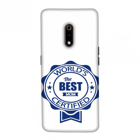 World's Certified- The Best Mom- White Slim Hard Shell Case For Realme X