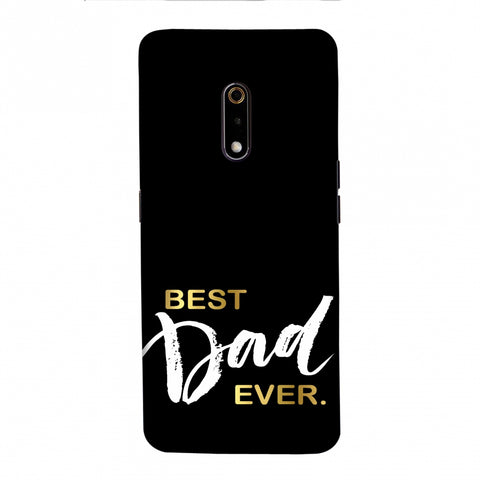 Father's Day - Best Dad Ever Slim Hard Shell Case For Realme X