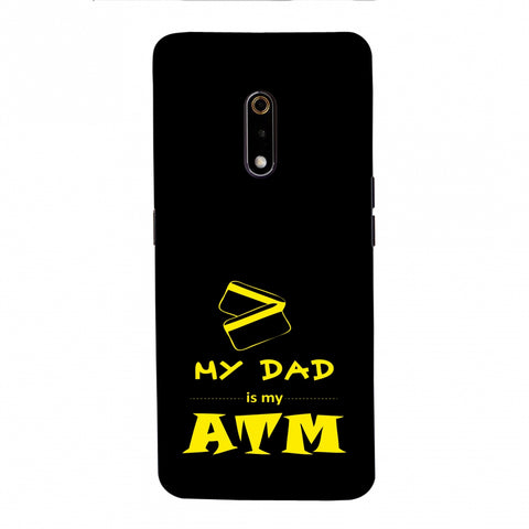 Father's Day - Dad is ATM Slim Hard Shell Case For Realme X