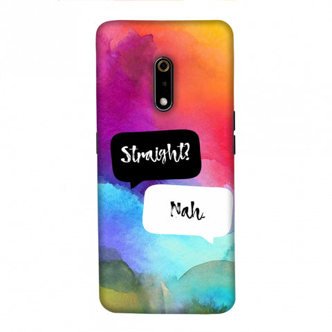 Straight? Nah. Slim Hard Shell Case For Realme X
