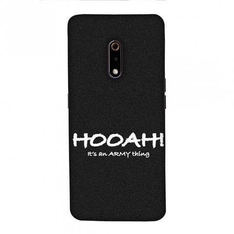 Hooah! - Army Thing Slim Hard Shell Case For Realme X