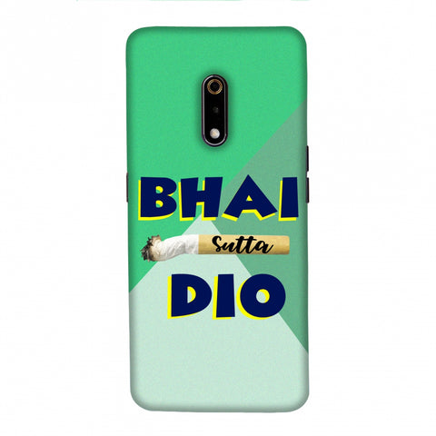 Bhai Sutta Dio Slim Hard Shell Case For Realme X