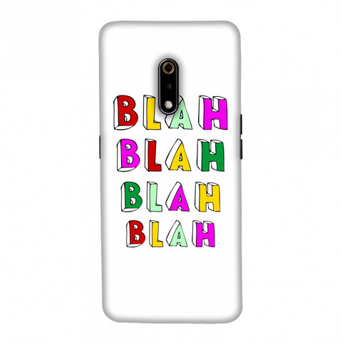 Blah Blah Blah Blah Slim Hard Shell Case For Realme X