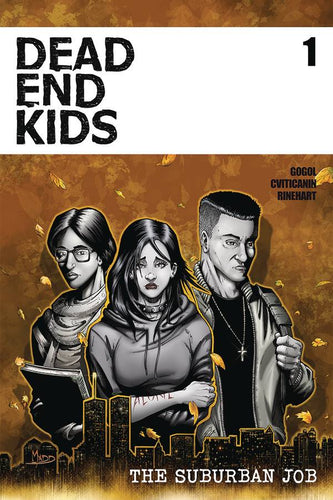 Dead End Kids #1 The Suburban Job
