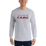 Do It For The Fame (Long Sleeve Tee) - Grey